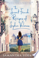 The Secret French Recipes of Sophie Valroux Book