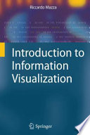 Introduction to Information Visualization Book