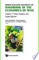 Handbook Of The Economics Of Wine In 2 Volumes