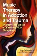 Music Therapy in Adoption and Trauma