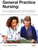General Practice Nursing Foundational Principles