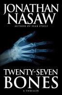 Twenty-Seven Bones Pdf/ePub eBook