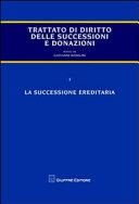 Trattato di diritto delle successioni e donazioni