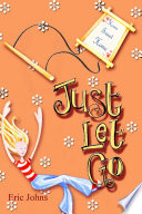 Just Let Go Book