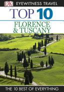DK Eyewitness Top 10 Travel Guide: Florence & Tuscany