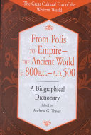 From Polis to Empire  the Ancient World  C  800 B C  A D  500