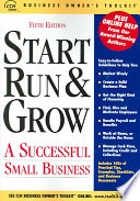 Start Run & Grow  : A Successful Small Business