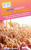 HowExpert Guide to Music Festivals