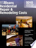 RSMeans Residential Repair & Remodeling Costs 2010  : Contractor's Pricing Guide
