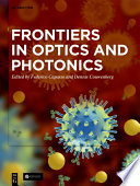 Frontiers in Optics and Photonics