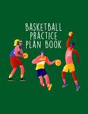 Basketball Practice Plan Book