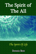 The Spirit Of The All: The Spirit Of Life