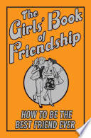 The Girls  Book of Friendship Book