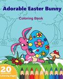Adorable Easter Bunny Coloring Book
