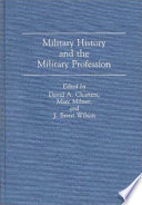 Military History and the Military Profession