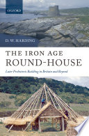 The Iron Age Round House Book