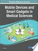 Mobile Devices and Smart Gadgets in Medical Sciences