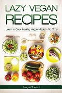 Lazy Vegan Recipes