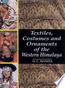 Textiles  Costumes  and Ornaments of the Western Himalaya Book PDF