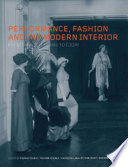 Performance, Fashion and the Modern Interior  : From the Victorians to Today