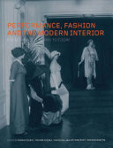 Performance, Fashion and the Modern Interior