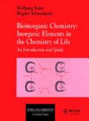Bioinorganic Chemistry  Inorganic Elements in the Chemistry of Life
