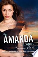 The Amanda Project  Book 4  Unraveled Book PDF