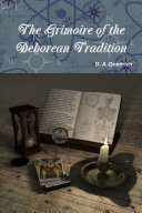 The Grimoire of the Deborean Tradition
