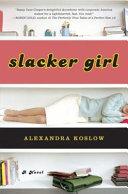 Slacker Girl