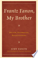Frantz Fanon  My Brother Book