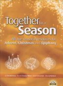 Pdf Together for a Season - Advent, Christmas and Epiphany