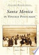 Santa Monica in Vintage Postcards