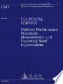 U S  Postal Service  Delivery Performance Standards  Measurement    Reporting Need Improvement
