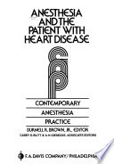 Anesthesia and the Patient with Heart Disease