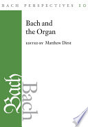 Bach Perspectives, Volume 10