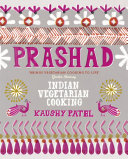 Vegetarian Indian Cooking  Prashad