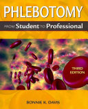 Phlebotomy: From Student to Professional