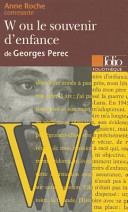 Anne Roche présente W ou le souvenir d'enfance de Georges Perec