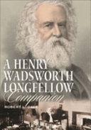 A Henry Wadsworth Longfellow Companion