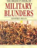 The Brassey s Book of Military Blunders