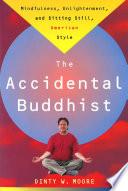 The Accidental Buddhist