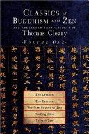 Classics of Buddhism and Zen  Zen lessons  Zen essence  The five houses of Zen  Minding mind  Instant Zen Book