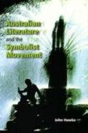 Australian Literature and the Symbolist Movement