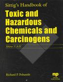 Sittig s Handbook of Toxic and Hazardous Chemicals and Carcinogens  I Z  appendices 1 8