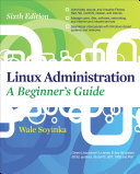 Linux Administration  A Beginners Guide  Sixth Edition