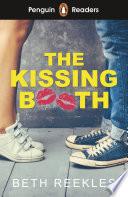 Penguin Reader Level 4: The Kissing Booth (ELT Graded Reader)