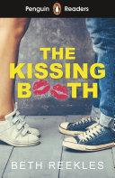 Penguin Reader Level 4  The Kissing Booth  ELT Graded Reader