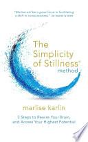 The Simplicity of Stillness Method