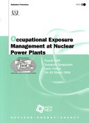 Occupational Exposure Management at Nuclear Power Plants
