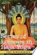 Free Series of Lessons in Raja Yoga Book